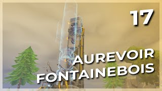 THE END OF FONTAINEBOIS FORTNITE SAUVER THE WORLD#17