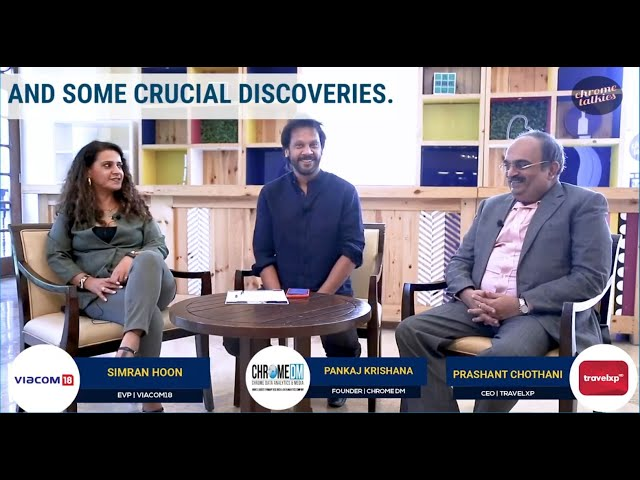 Chrome Talkies S1 Ep7 - Simran Hoon, EVP-Viacom18 & Prashant Chothani,  CEO-Travelxp Promo; Dec 2018