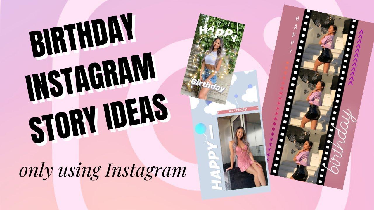 Happy Birthday Instagram Story   AESTHETIC AND UNIQUE   YouTube