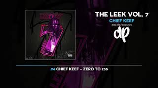 Chief Keef - The Leek Vol. 7 FULL MIXTAPE