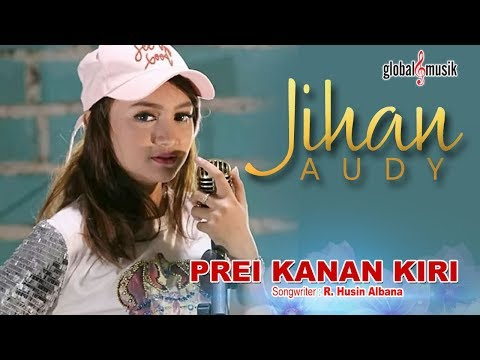 Jihan Audy - Prei Kanan Kiri (Official Lyric Video)