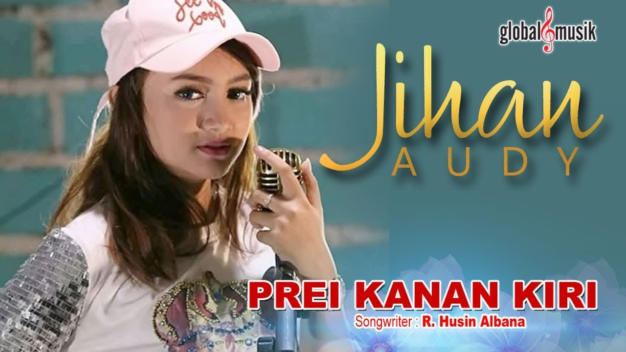 Jihan Audy - Prei Kanan Kiri (Official Music Video) #1