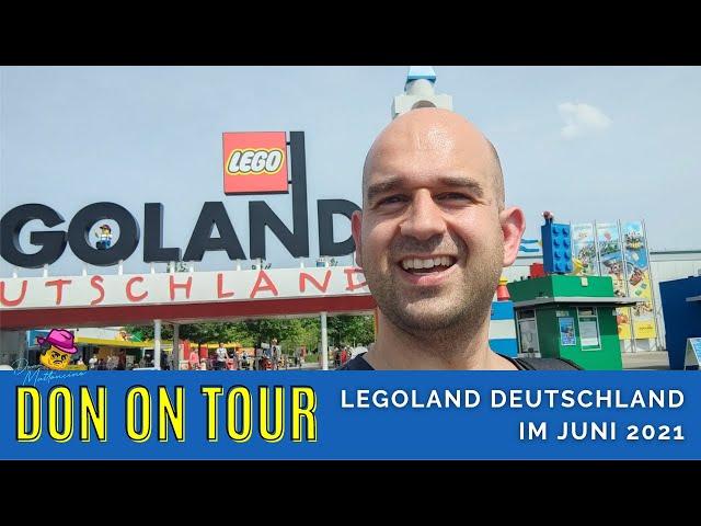 Impressionen aus dem Legoland Deutschland l Don on Tour l Feel Good Video l Juni 2021