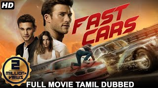 FAST CARS - Tamil Dubbed Hollywood Movies Full Movie HD | Tamil Movies | Tamil Dubbed Movies