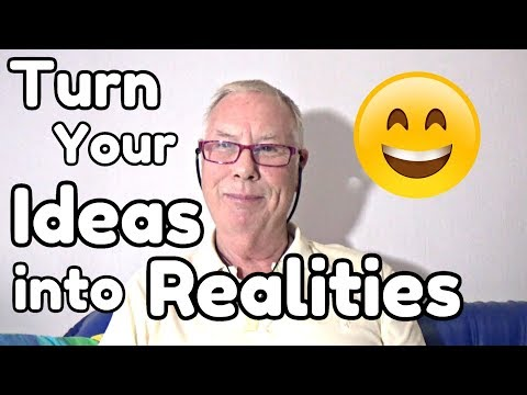 Turn Your Ideas Into Realities - WritersLife.org