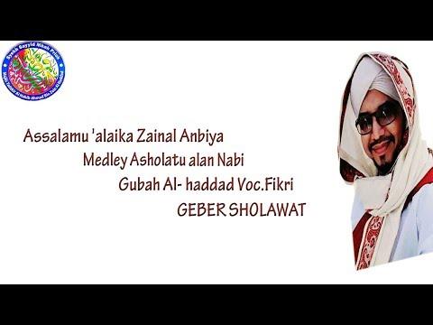 Assalamualaika Medley Assholatu Alan Nabi Lirik - Gubah Alhaddad ( Mbah Priok ) Voc, Fikri