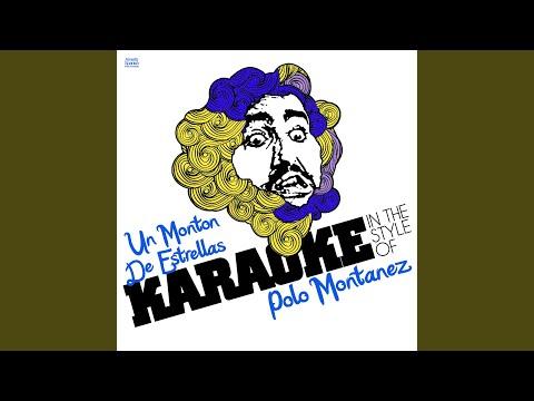 Un Monton De Estrellas (In the Style of Polo Montanez) (Karaoke Version)