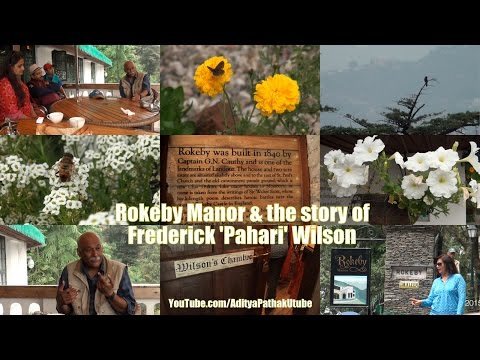 Rokeby Manor & the story of Frederick 'Pahari' Wilson - ML01E07