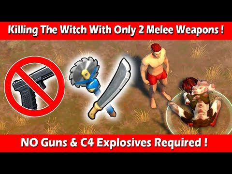 Killing The Witch With 2 Melee Weapons (No Guns Needed) ! Last Day On Earth Survival