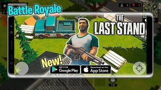 NOVO BATTLE ROYALE! The Last Stand para Android/iOS (Trailer & Download)