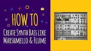 How to Create Trap Synth Bass like Marshmello & Flume