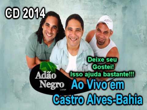 Adão Negro CD 2014 Ao Vivo Completo