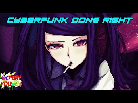 How to Do Cyberpunk Right - The Yuri You Need