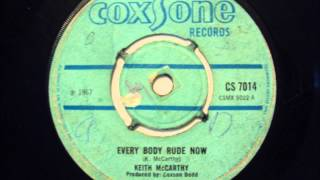 Keith McCarthy - Everyboy Rude Now - Coxsone UK 1967