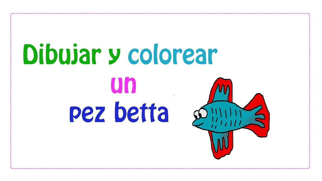 Dibujar y colorear un pez betta - YouTube