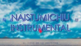 Chano! - Naistumichiu [INSTRUMENTAL]