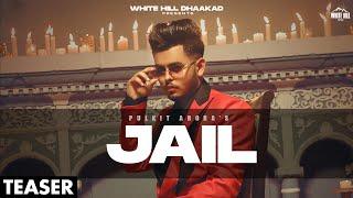 PULKIT ARORA : Jail (Teaser) | Releasing on 2 August | Team All Good | White Hill Dhaakad