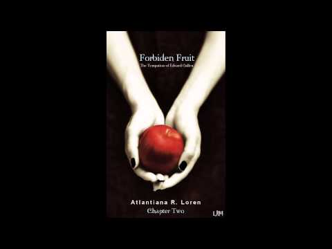 Forbiden Fruit: the temptation of Edward Cullen - Chapter 2