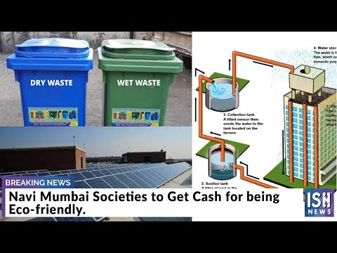 Navi Mumbai Societies to Get Cash for being Eco-friendly