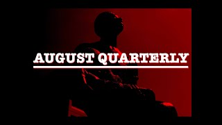 August Quarterly and The Legacy of Peter Spencer