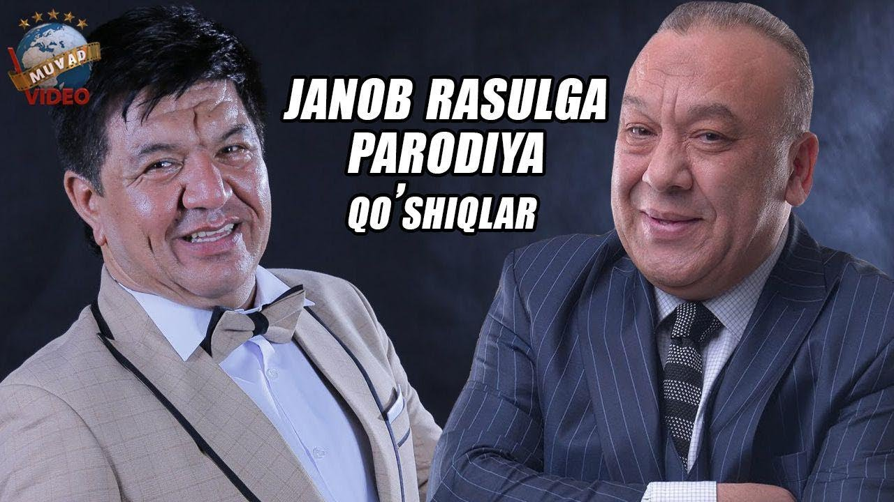 Zokir Ochildiyev va Mirzabek Xolmedov - Janob Rasulga parodiya qo`shiqlar