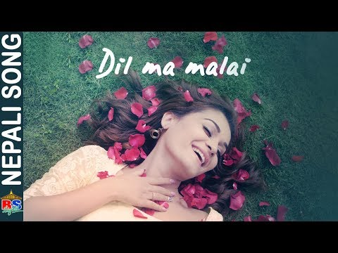 Dil Ma Malai By Suman Thapa Thakuri | New Song-2018/2075 | Ft. Reema Bishwokarma/ Dipak