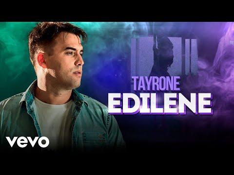Tayrone – Edilene