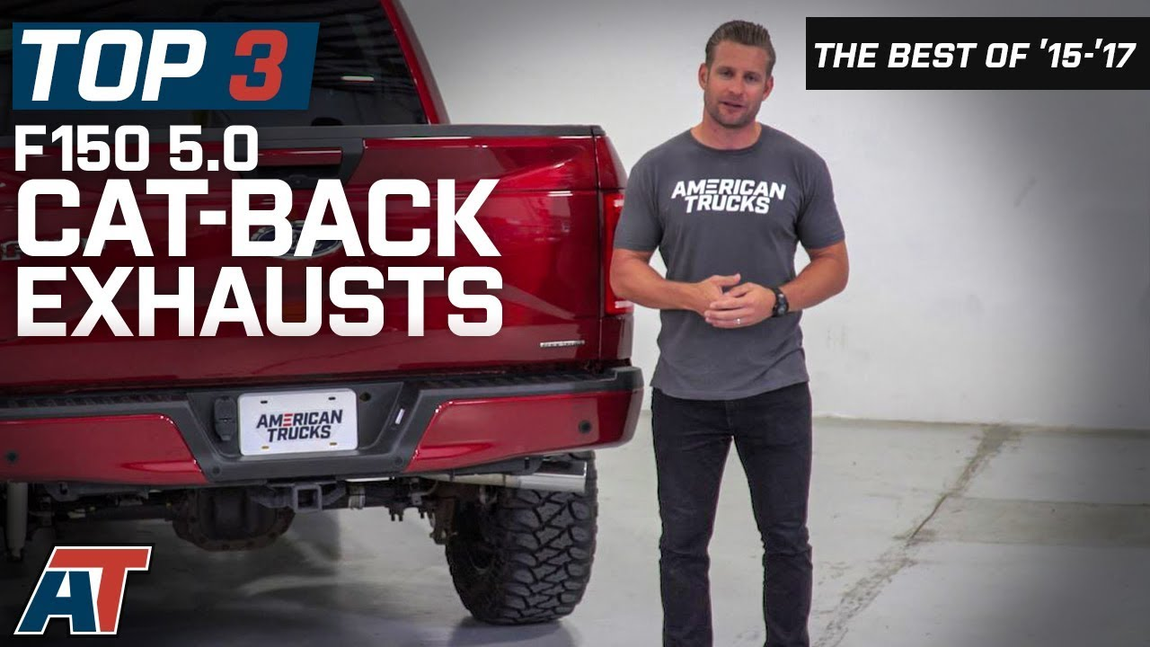 the 3 best ford f150 cat back exhausts for 2015 2017 5 0l f150