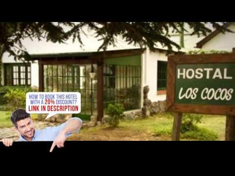 Hostal Los Cocos, Los Cocos, Argentina - Awesome!