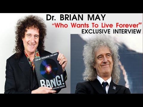 "Dr. Brian May | ""Who Wants To Live Forever"" 