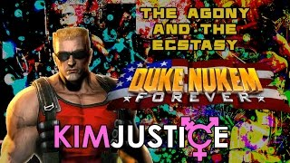 THE AGONY AND THE ECSTASY: The Story of Duke Nukem Forever - Kim Justice