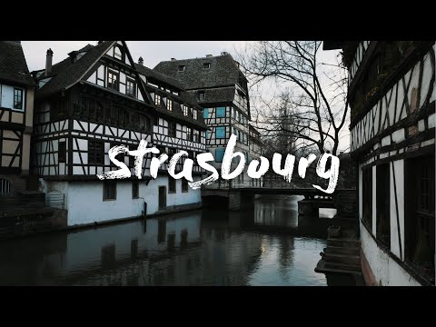 Straßburg 4K | Cinematic Video