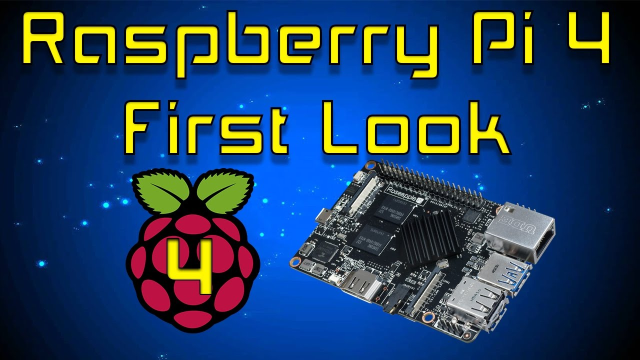 Raspberry Pi 4 Unboxing First Look And Raspbian Test Ap