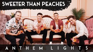 Anthem Lights - Sweeter Than Peaches (Official Video)