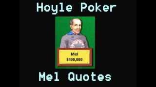 Hoyle Poker - Mel Quotes