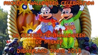 Disneyland Paris 2015 / La célébration Halloween de Mickey/ Mickey
