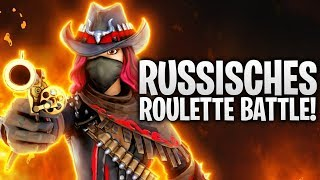 DAS RUSSISCHE ROULETTE BATTLE! 🔫 | Fortnite: Battle Royale