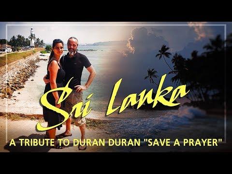 "A Tribute to Duran Duran ""Save a prayer""' videoclip Sri Lanka -  Peter & Rhiannon - Vilin Travel"