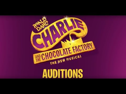 CHARLIE AND THE CHOCOLATE FACTORY | SYDNEY | AUDITIONS