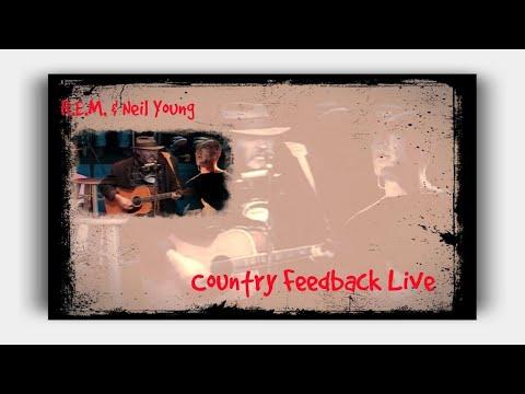 R.E.M.& Neil Young -  Country Feedback  Live ( Lyrics ) mp3