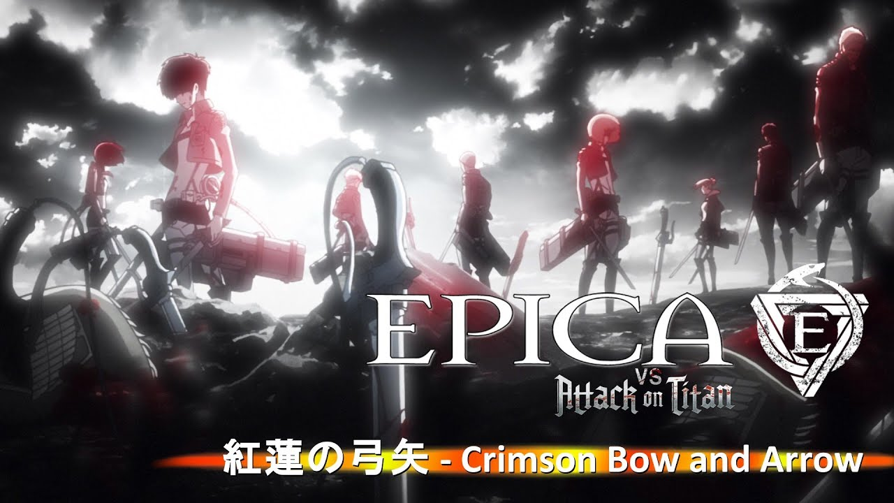 """Attack on Titan - Opening 1 (Epica Version) """"紅蓮の弓矢 ..."""
