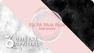 [Lyrics Video] Rose Quartz(로즈쿼츠) - Ra Pa Pam Pam(Thai Ver.)