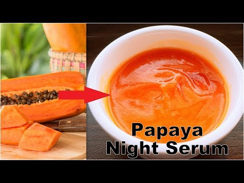 DIY Homemade Papaya Night Serum To Remove Dark Spots,Pimples & Acne Scars,Suntan,Pigmentation
