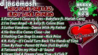 NOW AND FOREVER's BEST LOVE SONGS - NONSTOP-MIX BY DJ ACEMOSH