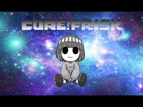 Core Frisk (Comic Dub)