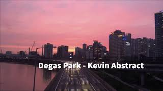 Degas Park - Kevin Abstract
