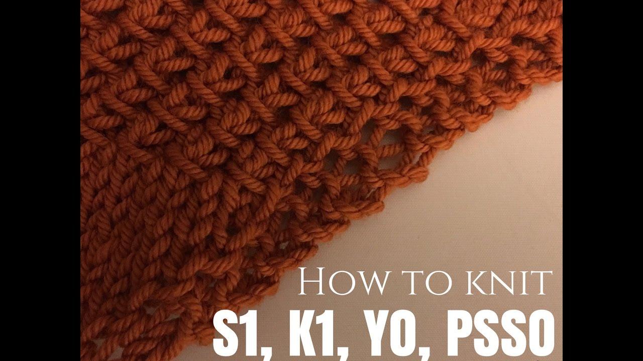 Knitting Yfwd Psso : How to knit s k yo psso youtube