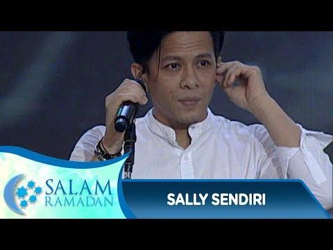 Nostalgia Bareng, Noah [SALLY SENDIRI] - Salam Ramadan (3/6)
