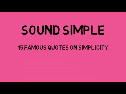 15 Famous Quotes on Simplicity