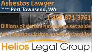 Port Townsend Asbestos Lawyer & Attorney - Washington